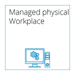 Managed Services - Managed physical Workplace